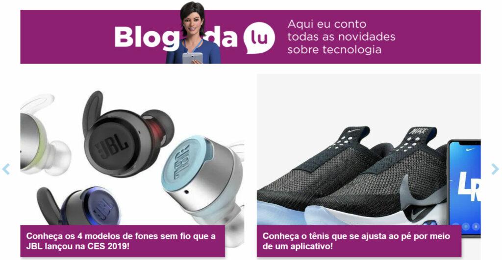 O que é blog corporativo - Magazine Luiza