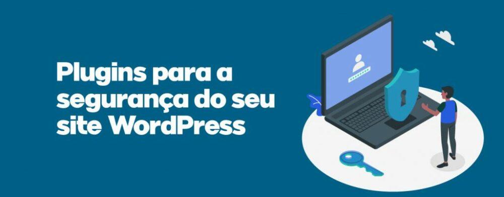 Principais plugins de segurança para WordPress